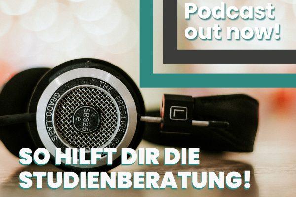 Studienzweifel - der Podcast: Im Gespräch mit der Studienberatung